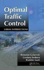 NEW - Optimal Traffic Control: Urban Intersections