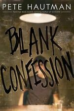 Blank Confession by Pete Hautman (2011, Paperback)