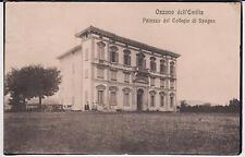 OZZANO DELL' EMILIA BOLOGNA PALAZZO DEL COLLEGIO DI SPAGNA ANIMATA 1915 BELLA !