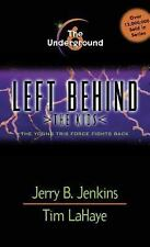 Left Behind the Kids: The Underground : The Young Trib Force Fights Back 6 by...