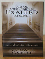 Odds Are, You're Going to be Exalted: Plan of Salvation Works  HB