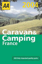 AA Caravan And Camping in France 2004 (AA Lifestyle Guides),GOOD Book