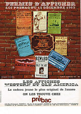 PUBLICITE ADVERTISING  1963   PREBAC   les affiches WESTERN & OLD AMERICA