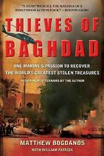 Thieves of Baghdad: One Marine's Passion to Recover the World's Greatest Stolen
