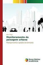 Monitoramento Da Paisagem Urbana by Orige Mirtz (2015, Paperback)
