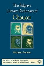 The Palgrave Literary Dictionary of Chaucer (Palgrave Literary Dictionaries)