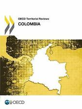 Oecd Territorial Reviews: Colombia 2014
