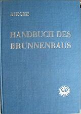 Handbuch des Bunnenbaus Band 3 Erich Bieske 1958 Pumpen Wasserreiniger