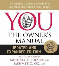 YOU - The Owner's Manual : An Insider's Guide to the Body That Will Make You..b5