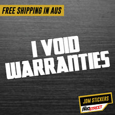 I VOID WARRANTIES JDM CAR STICKER DECAL Drift Turbo Euro Fast Vinyl #0517