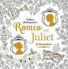 Romeo and Juliet: A Coloring Classic, Shakespeare, William, New Book