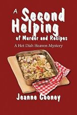 A Second Helping of Murder and Recipes: A Hot Dish Heaven Mystery, Jeanne Cooney