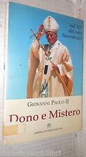 DONO E MISTERO Nel 50 del mio sacerdozio Giovanni Paolo II Libreria Vaticana di