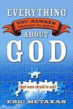Everything You Always Wanted to Know About God but were afraid to ask)