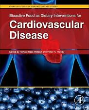 Bioactive Food As Dietary Interventions for Cardiovascular Disease :...