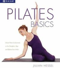 Pilates Basics: A Relaxing Way to Energize and Heal from Within Kojabashian, Ma