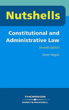 Constitutional and Administrative Law (Nutshells), Greer Hogan