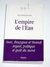 L'EMPIRE DE L'EAU Bouygues Vivendi Veolia Suez-Lyonnaise des eaux Delanoë Chirac