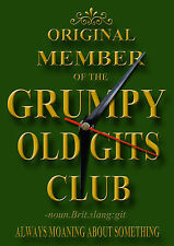 ORIGINAL MEMBER OF THE GRUMPY OLD GITS CLUB METAL CLOCK