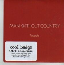 (CU950) Man Without Country, Puppets - 2012 DJ CD