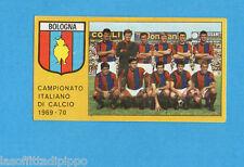 PANINI CALCIATORI 1969/70-Figurina- SQUADRA/TEAM - BOLOGNA -Recuperata
