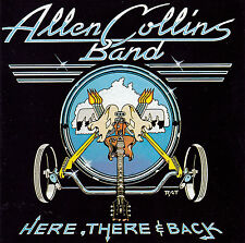 CD ALLEN COLLINS BAND - Here There & Back / Lynyrd Skynyrd / Southern Rock