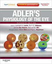 Adler's Physiology of the Eye by Siv F. E. Nilsson, Albert Alm, James Ver...