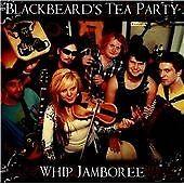 Blackbeard's Tea Party - Whip Jamboree (2013)