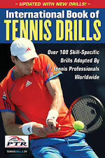 International Book of Tennis Drills: Over 100 Skill-Specific Drills Adopted...