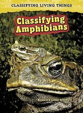 Classifying Amphibians (Classifying Living Things)