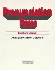 Pronunciation Pairs: An Introductory Course for Students of English (Teacher's M