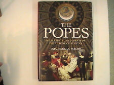 The Popes : 50 Celebrated Occupants of the Throne of St. Peter by Michael J....