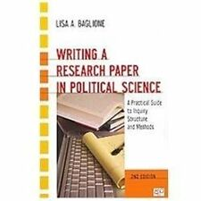 Writing a Research Paper in Political Science: A Practical Guide to Inquiry, Str