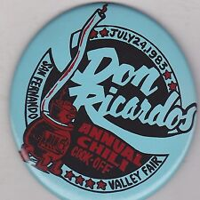 "VINTAGE 3 1/2"" PINBACK #13-044 - CHILI COOKOFF-1983 DON RICARDO'S ANNUAL COOKOFF"