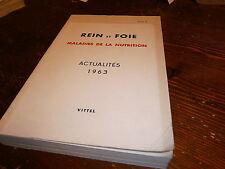 Rein et foie maladie de la nutrition Vittel Vosges1963 (corps humain médecine )