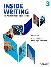 Inside Writing, Level 3 : The Academic Word List in Context by Kate Adams...