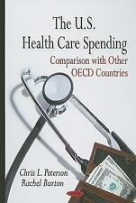 The U.S. Health Care Spending: Comparison With Other OECD Countries-ExLibrary
