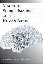 Magnetic Source Imaging of the Human Brain (2003, Hardcover)