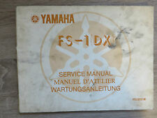 Yamaha Instructions de maintenance FS-1 (DX) FS1 service manual manuel D´Atelier