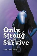 Only The Strong Will Survive-ExLibrary