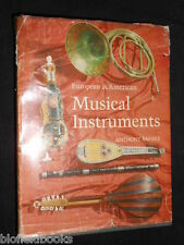 European and American Musical Instruments by Anthony Baines 1966-1st (Batsford)
