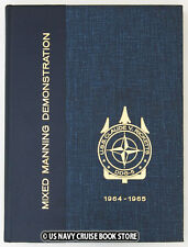 "USS CLAUDE RICKETTS DDG-5 1964-1965 ""MIXED MANNING DEMO"" NATO CRUISE BOOK"