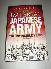 General Military: The Imperial Japanese Army : The Invincible Years, 1941-42...