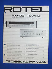 ROTEL RX-102 RECEIVER RA-112 INTEGRATED AMP SERVICE MANUAL FACTORY ORIGINAL