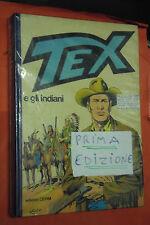 TEX E GLI INDIANI-TEXONI ROSSI MONDADORI - ED-CEPIM-IN 1 ° edizione 1980- texone