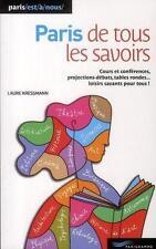 Paris de tous les savoirs (édition 2010) Kressmann  Laure Occasion Livre