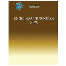 Single Marine Program (SMP) by Department Navy (2013, Paperback)