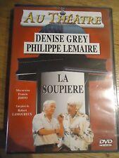 / NEUF * LA SOUPIERE * DENISE GREY PHILIPPE LEMAIRE ROBERT LAMOUREUX THEATRE DVD