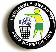 I SOLEMNLY SWEAR TO KEEP NORWICH TIDY BADGE BUTTON PIN (1inch/25mm diameter)