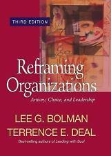 Reframing Organizations: Artistry, Choice, and Leadership (Jossey Bass-ExLibrary